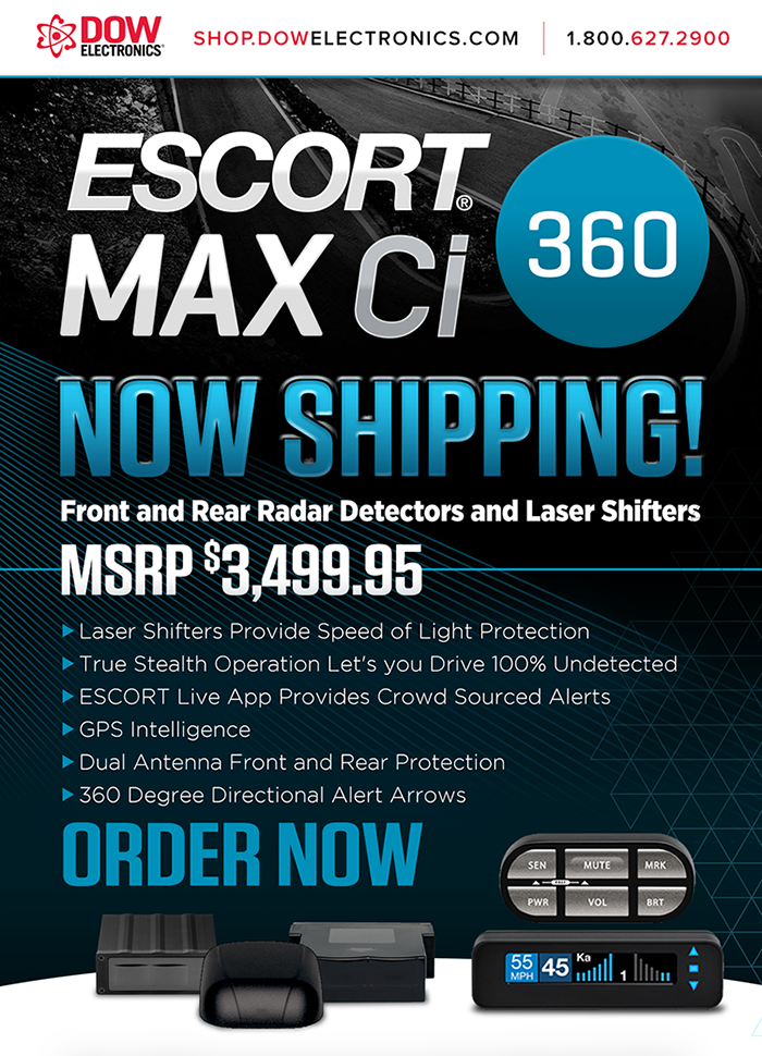 DOW Electronics...Escort MAX CI 360...NOW SHIPPING...ORDER NOW